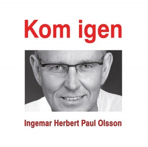"Ingemar Olsson ""Kom igen"". Photo Per Johansson"